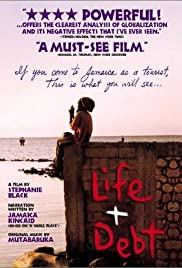 Life and Debt (2001) Poster - Movie Forum, Cast, Reviews