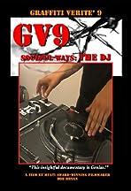 Graffiti Verité 9: Soulful Ways - The DJ