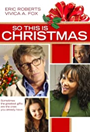 So This Is Christmas (2013) Poster - Movie Forum, Cast, Reviews