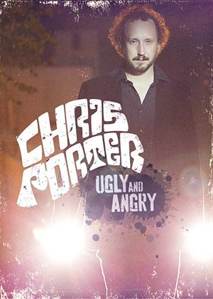 Chris Porter: Ugly and Angry (2014)