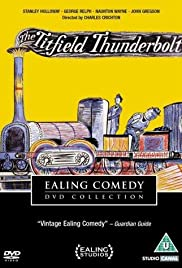 The Titfield Thunderbolt (1953) Poster - Movie Forum, Cast, Reviews