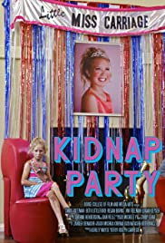 Kidnap Party Poster