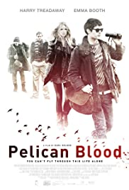 Pelican Blood (2010) Poster - Movie Forum, Cast, Reviews