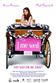 I Me Wed (2007) Poster - Movie Forum, Cast, Reviews