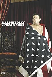 Ralphie May: Girth of a Nation (2006) Poster - TV Show Forum, Cast, Reviews