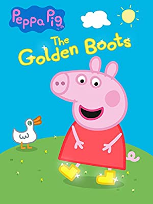 Peppa Pig: The Golden Boots film Poster