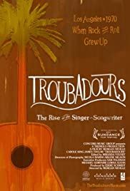 Troubadours: Carole King/James Taylor & the Rise of the Singer-Songwriter Poster
