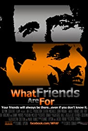 What Friends Are For Poster