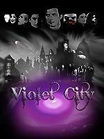 Violet City(2015)