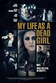 My Life as a Dead Girl (2015) Poster - Movie Forum, Cast, Reviews
