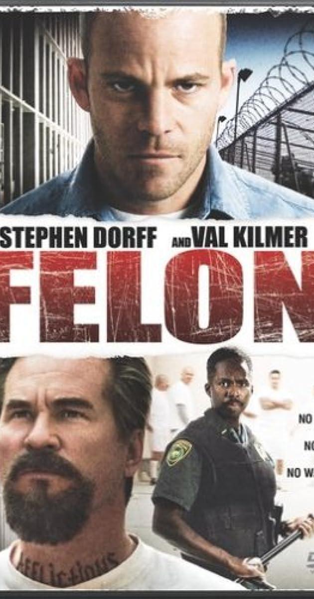 Felon (2008) - IMDb