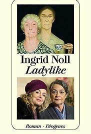 Ladylike - Jetzt erst recht! Poster