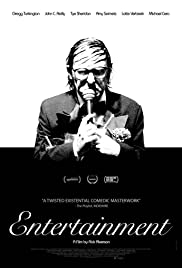 Entertainment (2015) Poster - Movie Forum, Cast, Reviews