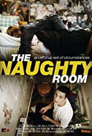 The Naughty Room (2012) Poster - Movie Forum, Cast, Reviews