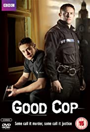 Good Cop Poster - TV Show Forum, Cast, Reviews