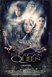 The Pagan Queen(2009) Poster - Movie Forum, Cast, Reviews