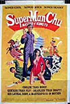 Image of Super Man Chu: Master of Kung Fu