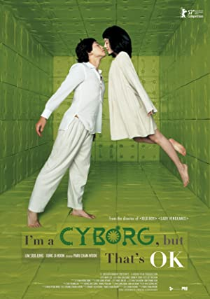 I'm a Cyborg, But That's OK poster