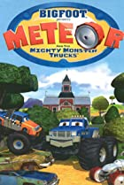 Image of Bigfoot Presents: Meteor and the Mighty Monster Trucks