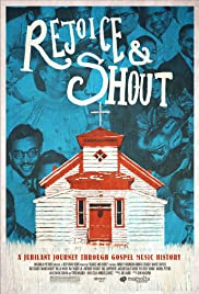 Rejoice and Shout (2010) Poster - Movie Forum, Cast, Reviews