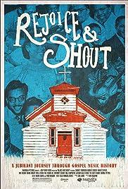 Rejoice and Shout(2010) Poster - Movie Forum, Cast, Reviews