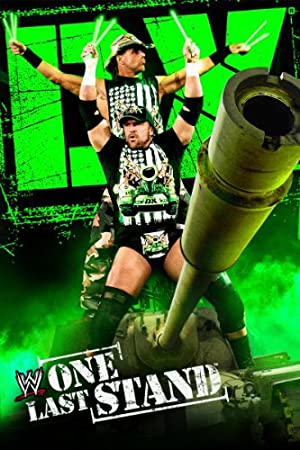 watch WWE: DX: One Last Stand full movie 720
