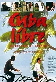Cuba libre - Velocipedi ai tropici Poster