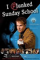 Image of I Flunked Sunday School