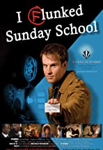 I Flunked Sunday School
