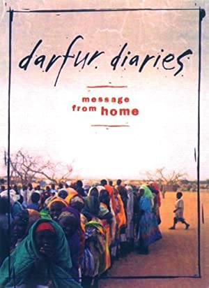 Darfur Diaries: Message from Home (2006)