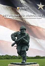 Returning to Normandy: The Richard D. Winters Leadership Monument Project Poster