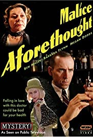 Malice Aforethought (2005) Poster - Movie Forum, Cast, Reviews