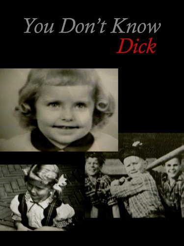 You Don't Know Dick: Courageous Hearts of Transsexual Men (1997)