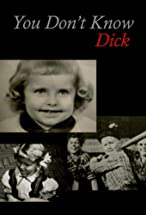 Primary image for You Don't Know Dick: Courageous Hearts of Transsexual Men