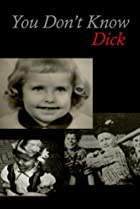 You Don't Know Dick: Courageous Hearts of Transsexual Men (1997) Poster