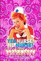 Image of Yes Nurse! No Nurse!