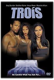 Trois(2000) Poster - Movie Forum, Cast, Reviews