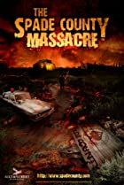 Image of The Spade County Massacre