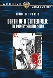 Death of a Centerfold: The Dorothy Stratten Story (1981) Poster - Movie Forum, Cast, Reviews