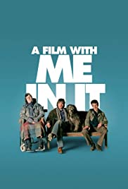 A Film with Me in It (2008)