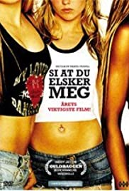 Säg att du älskar mig (2006) Poster - Movie Forum, Cast, Reviews