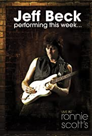 Jeff Beck at Ronnie Scott's (2008) Poster - Movie Forum, Cast, Reviews