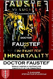Doctor Faustef (Versus Lucifer in the Fight for Immortality of the Human Race) Poster