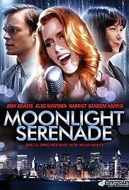 Moonlight Serenade(2009) Poster - Movie Forum, Cast, Reviews