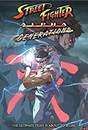 Street Fighter Alpha: Generations (2005) Poster - Movie Forum, Cast, Reviews