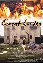 The Cement Garden (1993) Poster - Movie Forum, Cast, Reviews