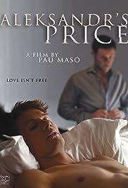 Aleksandr's Price(2013) Poster - Movie Forum, Cast, Reviews