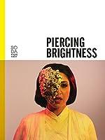 Piercing Brightness(2013)