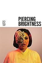 Image of Piercing Brightness