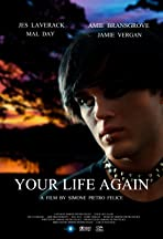 Your Life Again